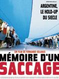 Cinéma documentaire : Mémoire d'un saccage – Argentine, le hold-up du siècle