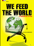 Film documentaire : We feed the world