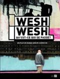 Cinéma : Wesh wesh de Abah Ameur-Zaïmeche