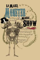 Spectacle : le Maxi Monster Music Show et Buzz&Cooper