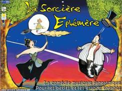 Comédie musicale et fantastique : La Sorcière Ephémère
