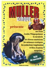 Cinq jours pour aller voir le cirque Muller