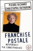 """Comédie """"Franchise postale"""" avec Pierre Richard"""